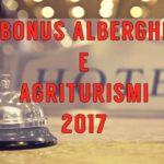 Copertina articolo Bonus Alberghi e Agriturismi 2017